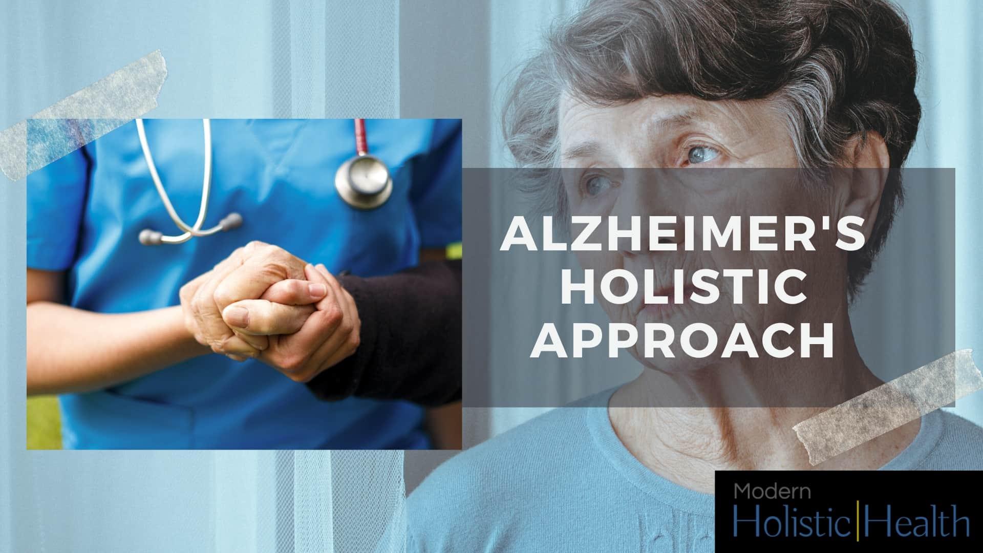 Alzheimers holistic approach
